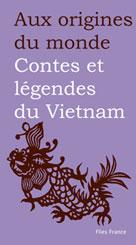 Contes et légendes de Vietnam | Xuyen, Lê Thi