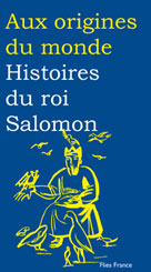 Histoires du roi Salomon | Zarcate, Catherine