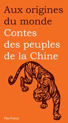 Contes des peuples de la Chine | Coyaud, Maurice