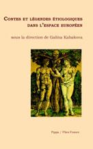 Contes et légendes étiologiques dans l'espace européen | Kabakova, Galina