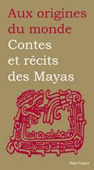 Contes et récits des mayas | Petrich, Perla