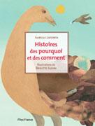 Histoires des pouquoi et comment | Lafonta, Isabelle