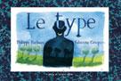 Le Type | Barbeau, Philippe