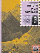Histoire d'une Montagne | Reclus, Elisée