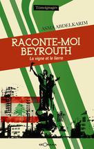 Raconte-moi Beyrouth | Abdelkarim, Asma