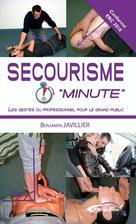 Secourisme Minute  | Javillier, Benjamin