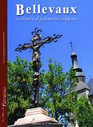 Bellevaux, coutumes et patrimoine religieux | Roman, Pascal
