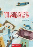 Timbres | Tapiero, Galia