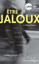 Etre jaloux | Fontaine, Philippe
