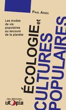 Écologie et cultures populaires   Aries, Paul