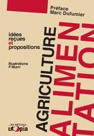 Agriculture et alimentation | Utopia, Mouvement