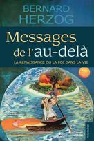 Messages de l'au-delà | Herzog, Bernard