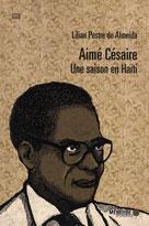 Aimé Césaire  | Pestre de Almeida, Lilian
