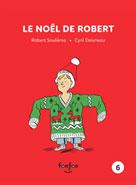 Le Noël de Robert | Doisneau, Cyril