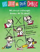 Les jeux du prof Ombilic | Parenteau, Fréderike