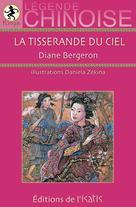 La tisserande du ciel | Bergeron, Diane