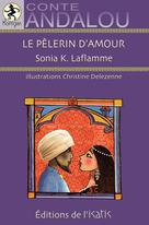 Le pèlerin d'amour | K.laflamme, Sonia