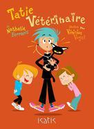Tatie vétérinaire | Ferraris, Nathalie