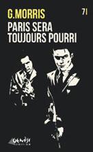 Paris sera toujours… pourri | Morris, G.