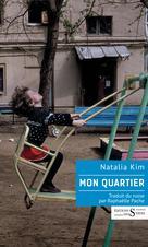 Mon quartier | Kim, Natalia