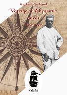 Voyage en Abyssinie et au Harrar | Rimbaud, Arthur