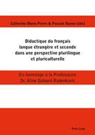 Didactique du français langue étrangère et seconde dans une perspective plurilingue et pluriculturelle | Blons-Pierre, Catherine
