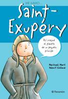 Me llamo ... Saint-Exupéry | Martí, Meritxell
