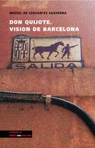 Don Quijote - Visión de Barcelona | Cervantes Saavedra, Miguel de