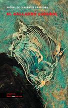 El gallardo español | Cervantes Saavedra, Miguel de