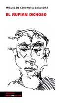 El rufián dichoso | Cervantes Saavedra, Miguel de