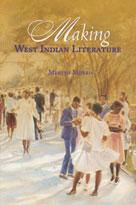 Making West Indian Literature | Morris, Mervyn