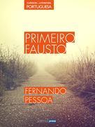 Primeiro Fausto | Pessoa, Fernando