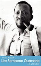 Lire Sembene Ousmane | Azeyeh, Albert