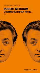 Robert Mitchum | Batista, Lelo Jimmy