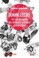 Demain, l'École | Castaignède, Frédéric