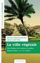 La ville végétale | Mathis, Charles-François