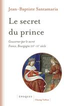 Le secret du prince   Santamaria, Jean-Baptiste