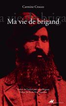 Ma vie de Brigand | Crocco, Carmine