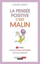 La pensée positive, c'est malin | Aimelet, Aurore
