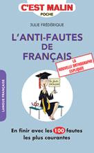 L'anti-fautes de français, c'est malin | Frédérique, Julie