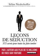 Leçons de séduction : 375 secrets pour toutes les faire tomber | Niederhoffer, Sélim