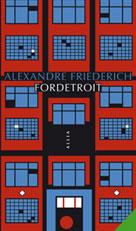 Fordetroit | Friederich, Alexandre
