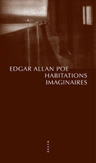 Habitations imaginaires | Poe, Edgar Allan
