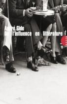 De Influence en litterature | Gide, André