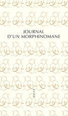 Journal d'un morphinomane | Artieres, Philippe