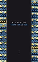Essai sur le don | Mauss, Marcel