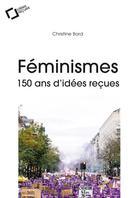 Féminismes | Bard, Christine