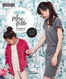 Couture Mère-Fille | Zanatta, Estelle