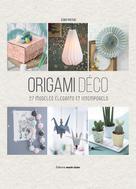 Origami Déco | Piveteau, Elodie