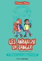 Les animaux en danger | Potard, Céline